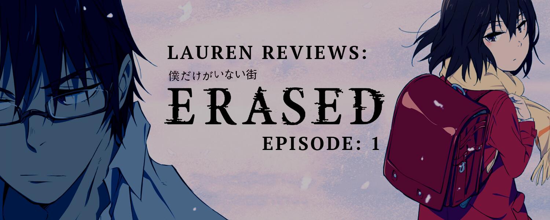 Lauren Reviews ERASED Episode 1 Flashing Before My Eyes
