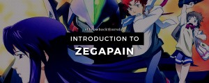 TBT - Intro to Zegapain