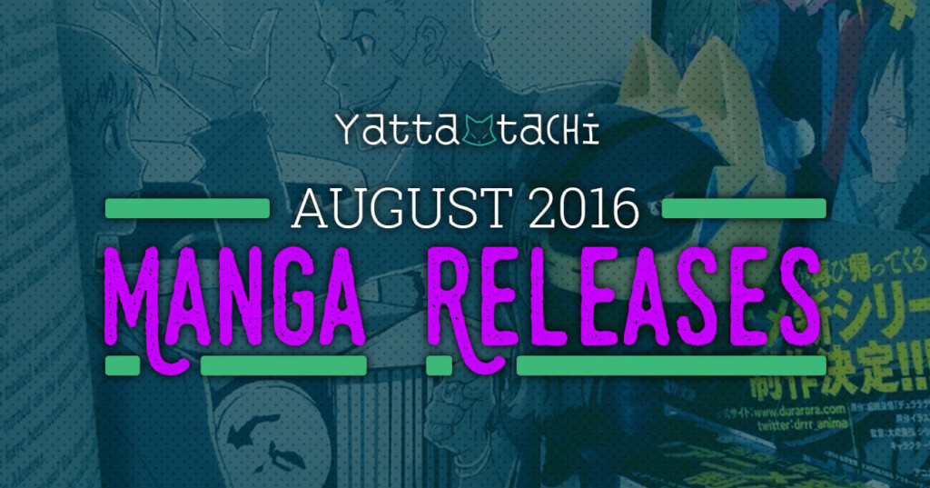 August 2016 Manga Releases