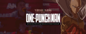 Industry Interview: One-Punch Man's Shingo Natsume & Chikashi Kubota
