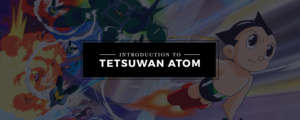 TBT - Intro to Tetsuwan Atom (Astro Boy)
