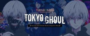 Industry Interview: Tokyo Ghoul's Shuhei Morita (Director) & Kazuhiro Miwa (Character Design)