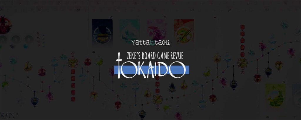Zeke's Board Game Revue - Tokaido