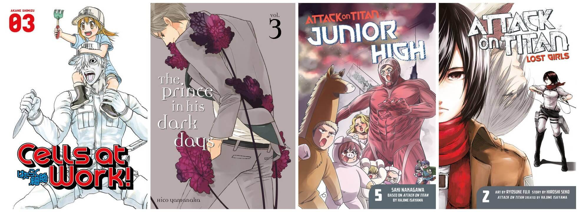 February 2017 Manga Releases Covers of Cells at Work, The Prince in His Dark Days, Attack on Titan Junior High, and Attack on Titan Lost Girls.