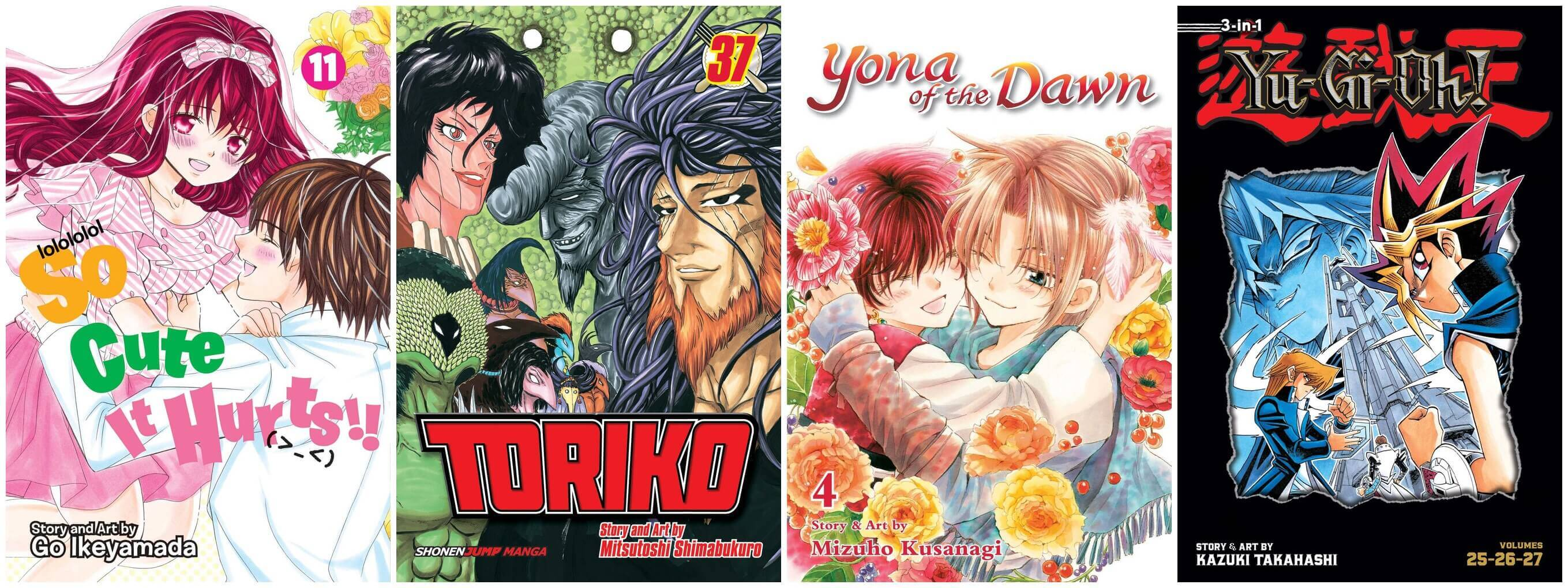 February 2017 Manga Releases Covers for So Cute It Hurts, Toriko, Yona of the Dawn, and Yu-Gi-Oh.