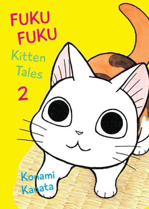 February 2017 Manga Releases Cover of FukuFuku Kitten Tales.