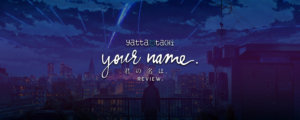 Your Name Review Cover Photo