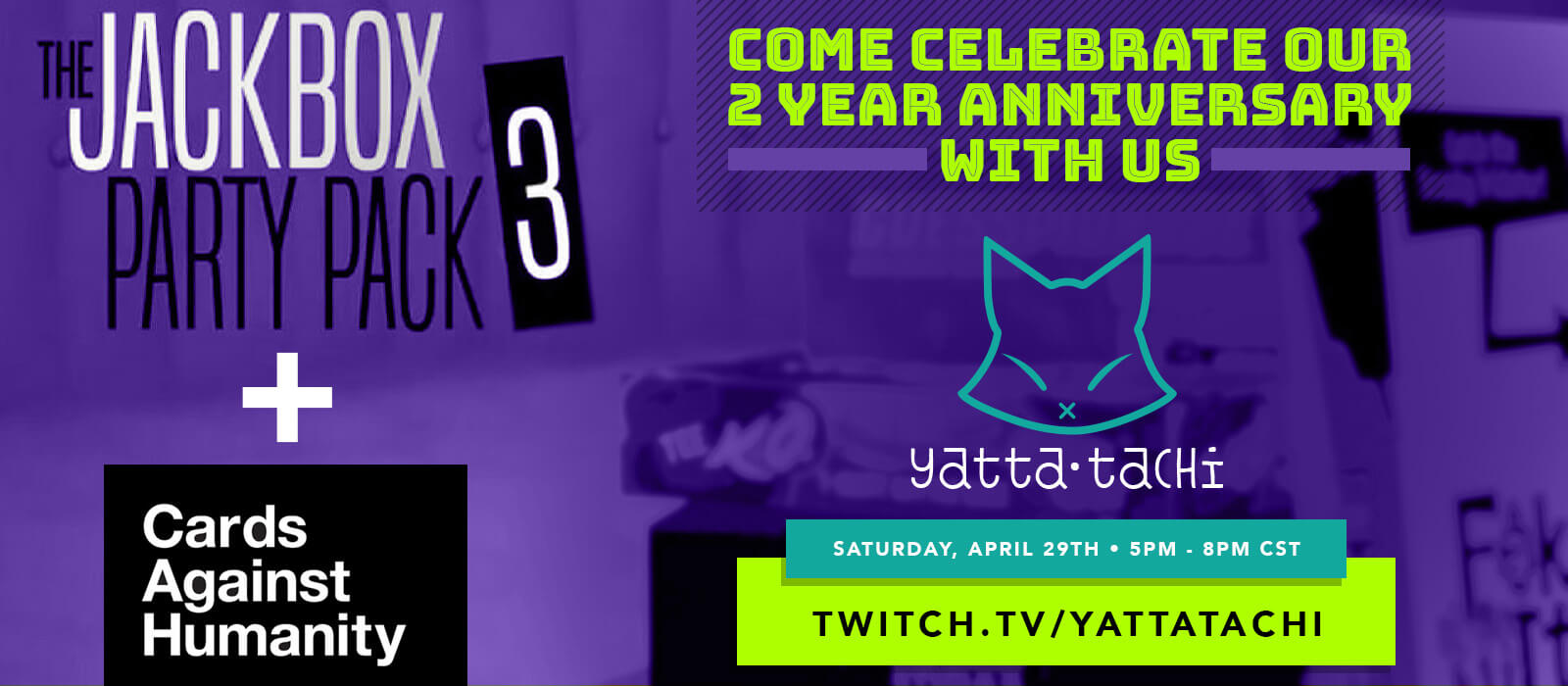 Yatta-Tachi's 2nd Year Anniversary Celebration Stream on Twitch