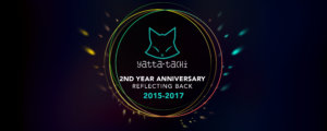 Yatta-Tachi's 2nd Year Anniversary - Reflecting Back