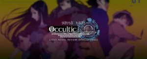 Occultic;Nine Vol. 1 Light Novel Review [ Spoiler-Free ]