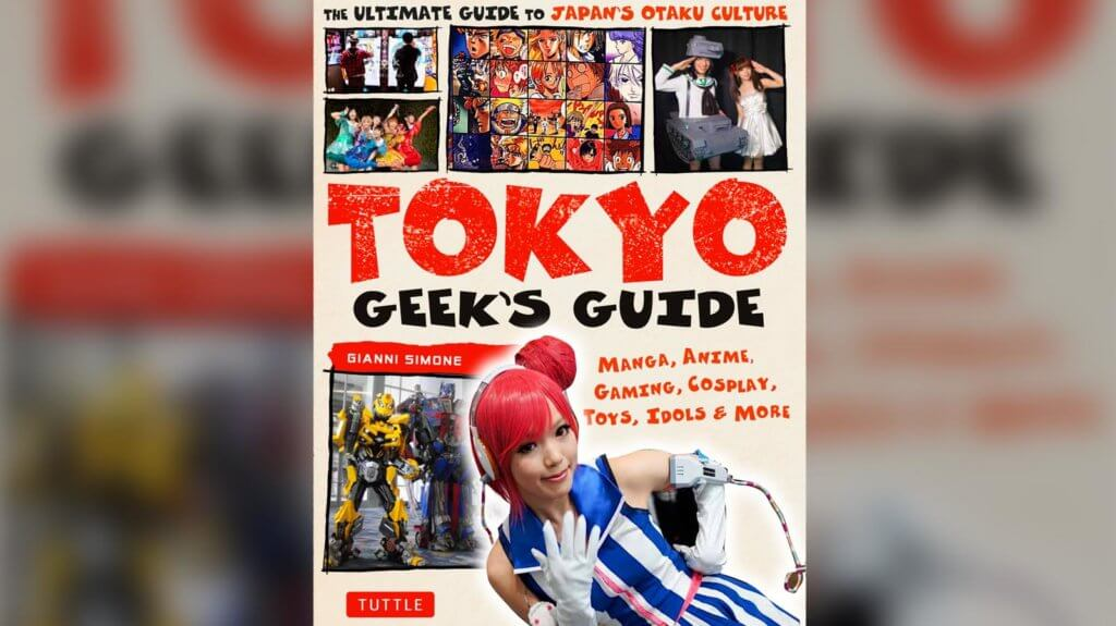 Front Cover to Tokyo Geek's Guide by Gianni Simone
