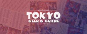 Tokyo Geek's Guide Review
