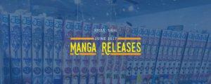 June 2017 Manga Releases