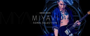 Miyavi Song selection