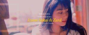 Remembering Izumi Sakai and Zard (Song Selection)
