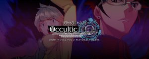 Occultic;Nine Vol. 2 Light Novel Review [Spoilers]