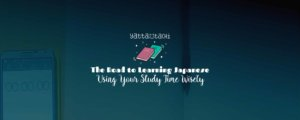 The Road to Learning Japanese: Using Your Study Time Wisely