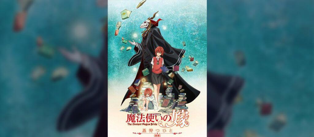 Yatta-Tachi's Fall 2017 Anime Watchlist - The Ancient Magus' Bride
