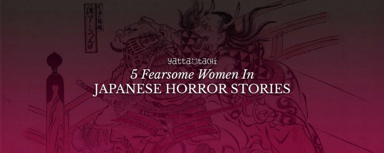 5 Fearsome Women In Japanese Horror Stories