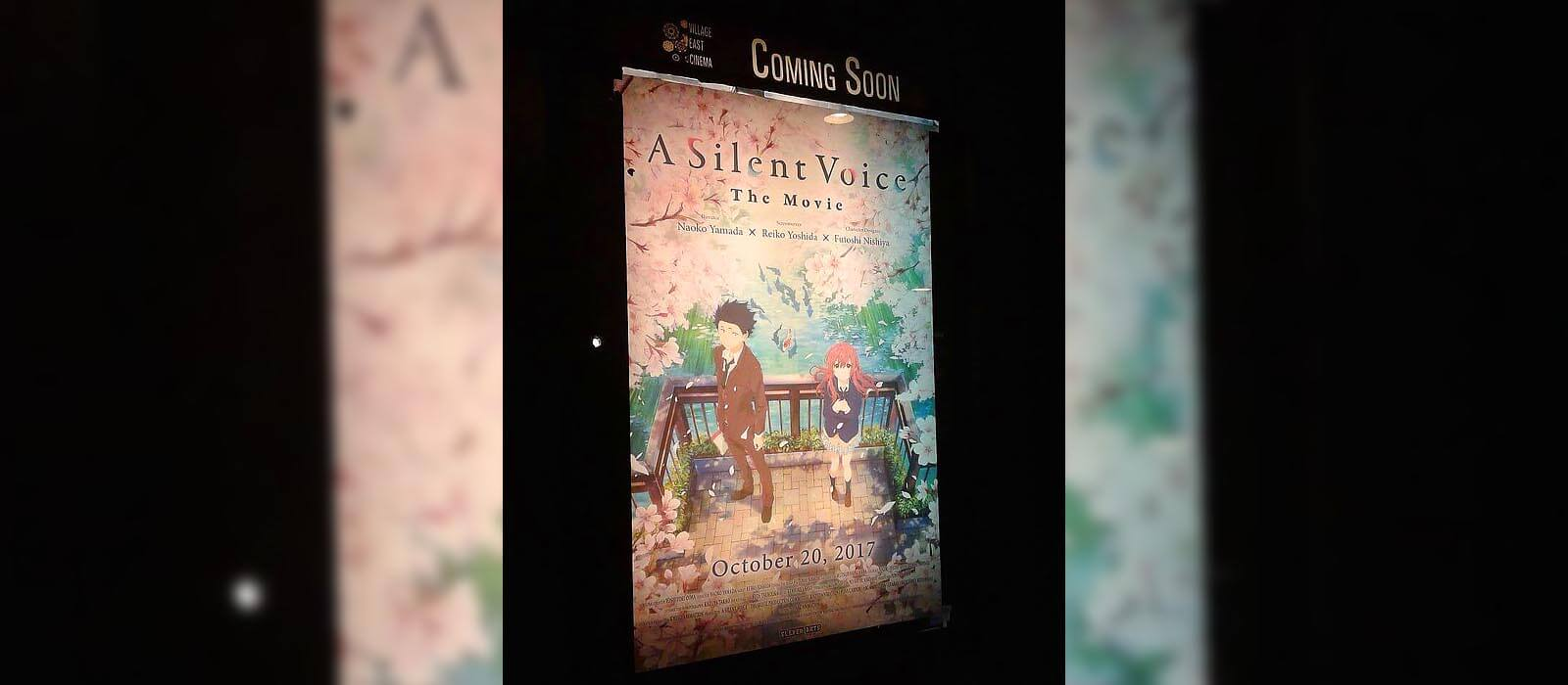 """A Silent Voice"" movie poster at Village East Cinemas, NYC"
