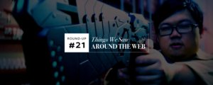 Things We Saw Around The Web #21