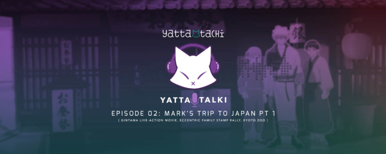 Yatta-Talki Podcast Episode 2 - Mark's Trip to Japan Part 1