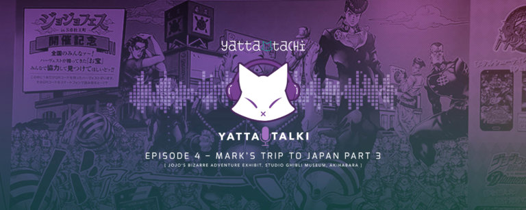 Yatta-Talki Podcast Episode 4