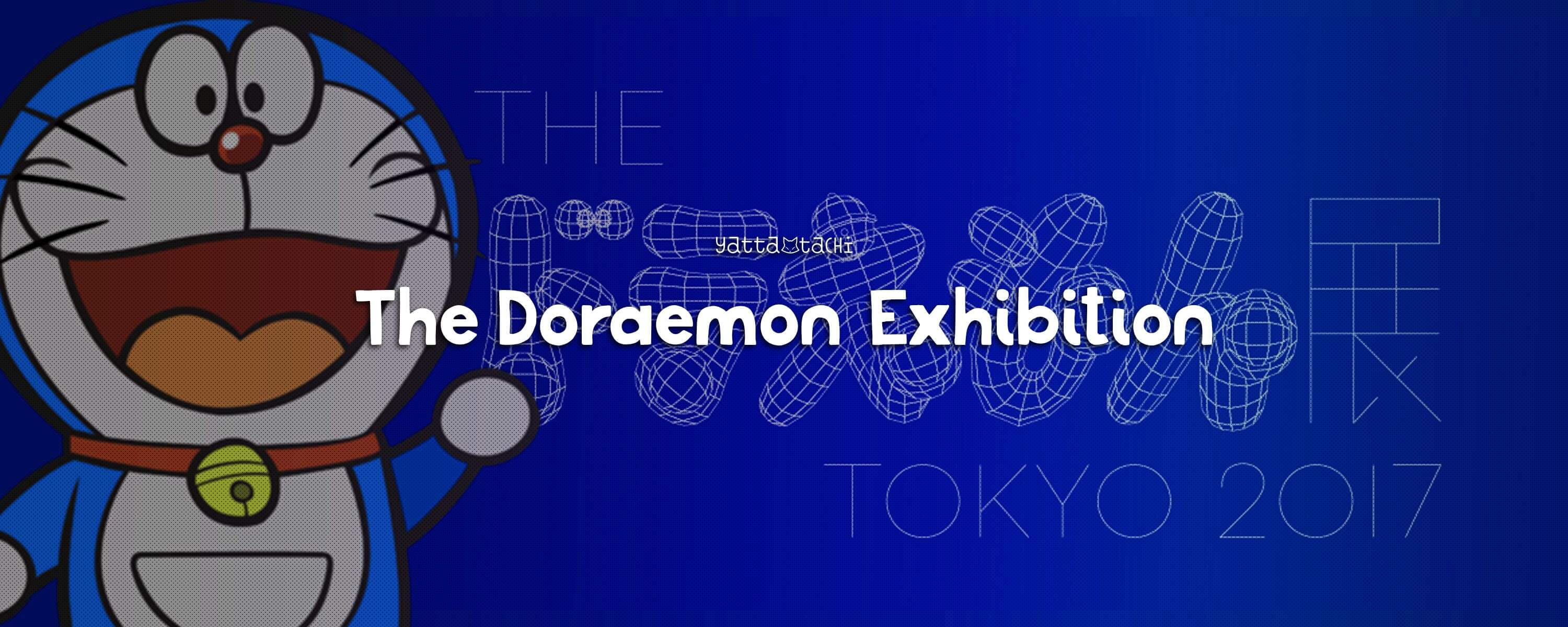 The Doraemon Exhibition 2017 » Yatta-Tachi