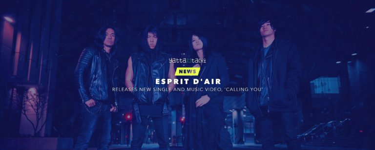 Esprit D'Air releases new single and music video, 'Calling You'
