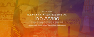 Mangaka Starter Guide: Inio Asano