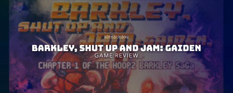 Barkley, Shut Up and Jam: Gaiden Review