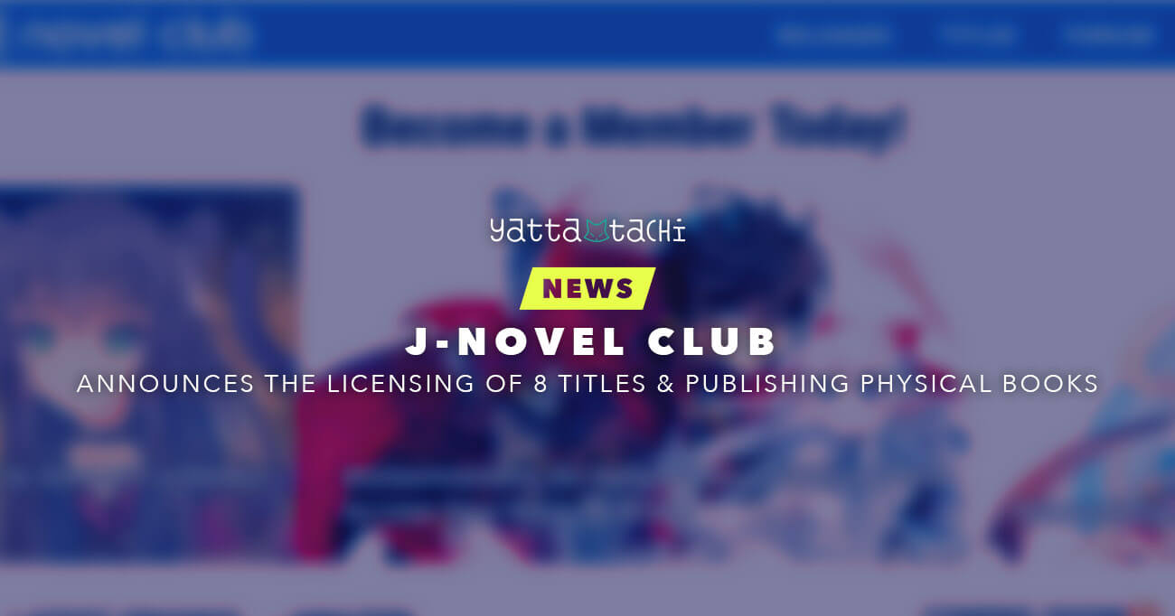 J-Novel Club Announces the Licensing of 8 Titles