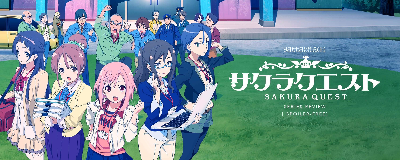 Sakura Quest Series Review [Spoiler-Free] » Yatta-Tachi