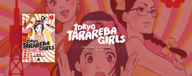 Tokyo Tarareba Girls – Volume 1 Review [Spoiler-free]