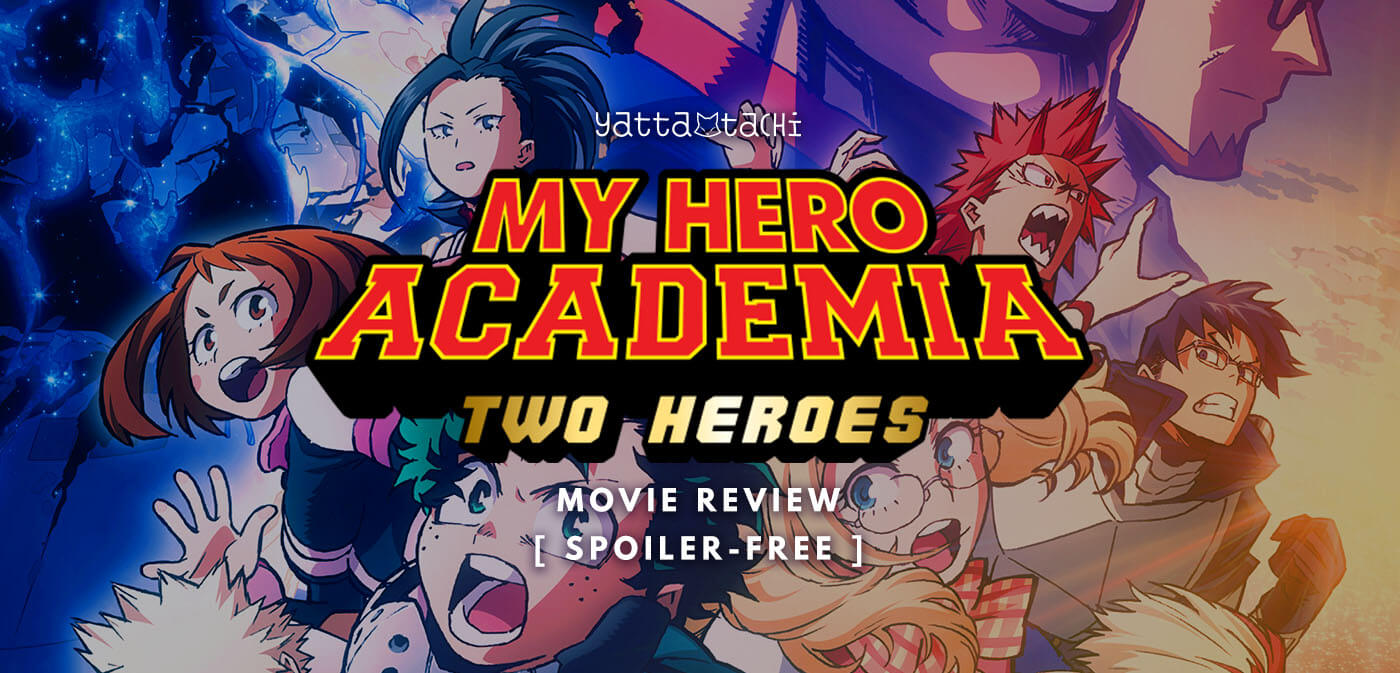 My Hero Academia Two Heroes Review Spoiler Free Yatta Tachi