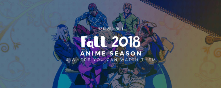 Fall 2018 Anime & Where You Can Watch Them