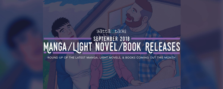 September 2018 Manga / Light Novel / Book Releases » Yatta-Tachi