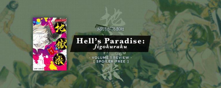 Hell's Paradise: Jigokuraku Volume 1 Review [ Spoiler-Free ]