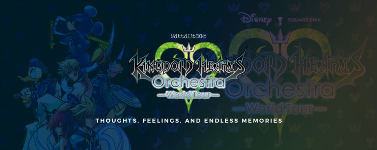 Kingdom Hearts Orchestra-World Tour: Thoughts, Feelings, and Endless Memories
