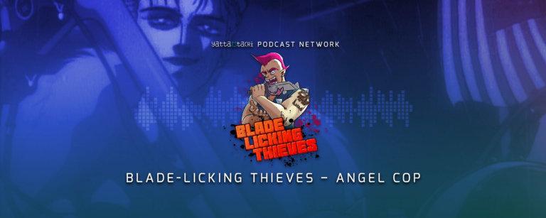 Yatta-Tachi Blade-Licking Thieves - Angel Cop