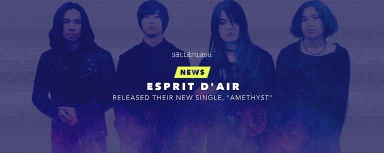 "Esprit D'Air released their new single, ""Amethyst"""