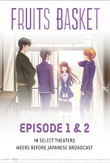 Fruits Basket 2019 episodes 1 & 2