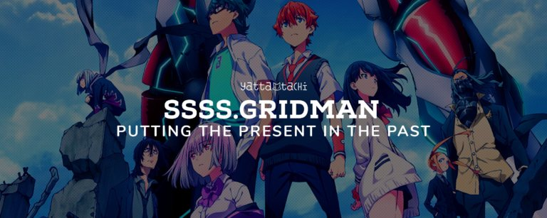 SSSS.Gridman – Putting the Present in the Past