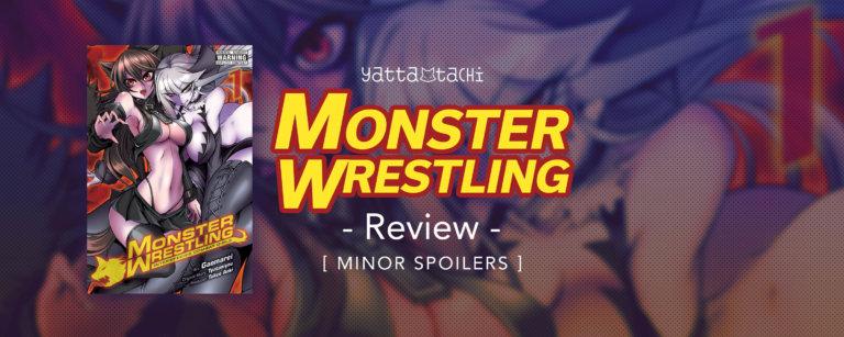Monster Wrestling Review [Minor Spoilers]