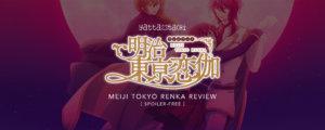 Meiji Tokyo Renka Review [Spoiler-Free]