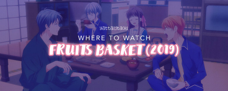 Where To Watch Fruits Basket (2019)