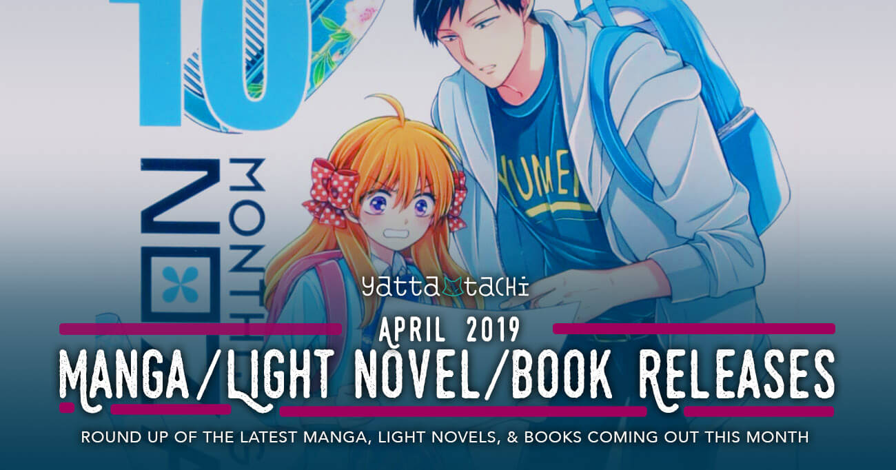 April 2019 Manga / Light Novel / Book Releases » Yatta-Tachi