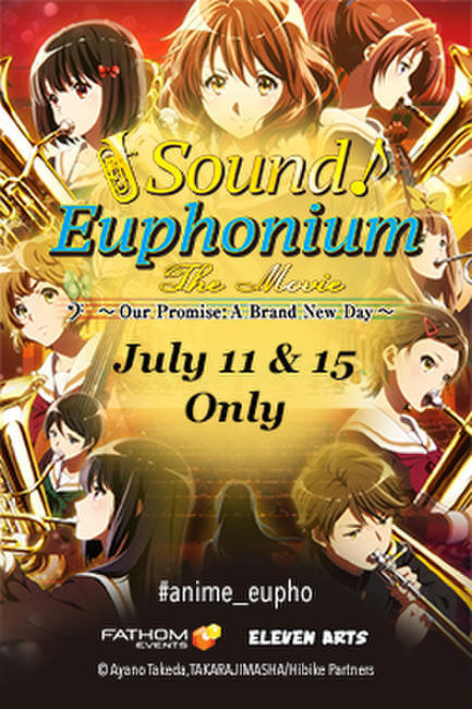 Sound! Euphonium: Oath's Finale ( Our Promise: A Brand New Day )