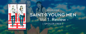 Saint Young Men Volume 1 Review [ Spoiler-Free]