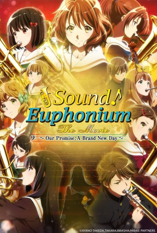 Sound! Euphonium: The Movie Our Promise: A Brand New Day